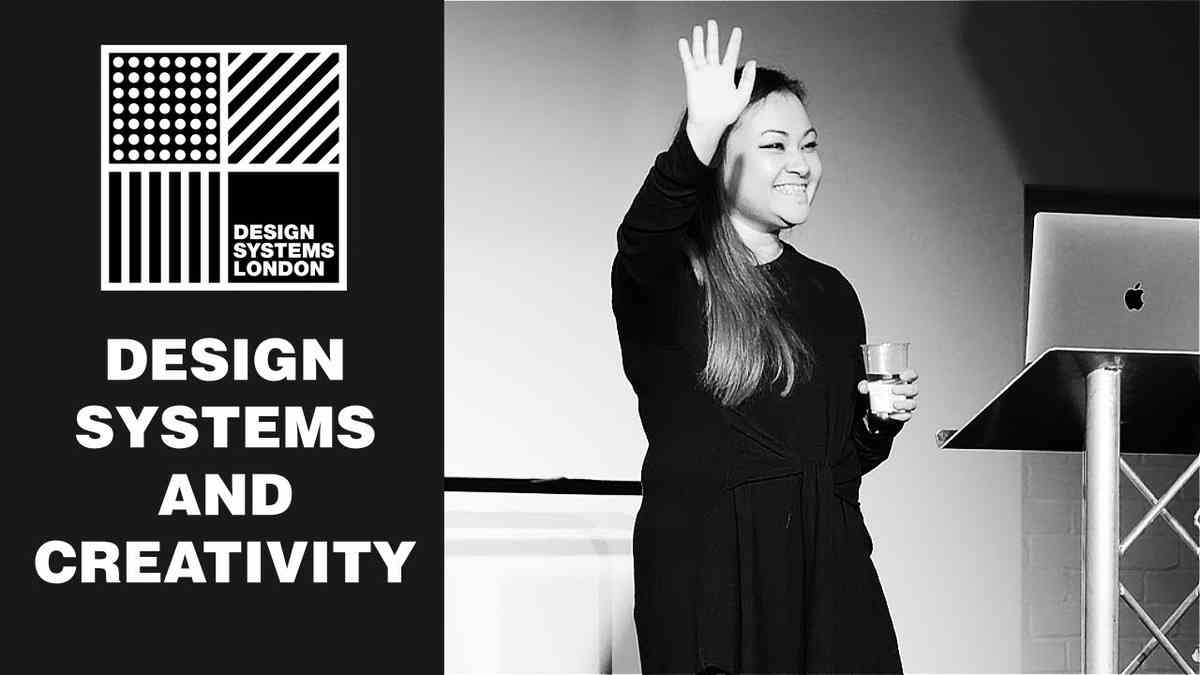 Design Systems and Creativity - Jina Anne - Design Sytems London