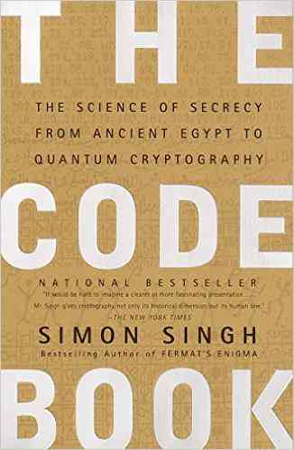 The Code Book: The Science of Secrecy from Ancient Egypt to Quantum Cryptography Reprint, Simon Sin…
