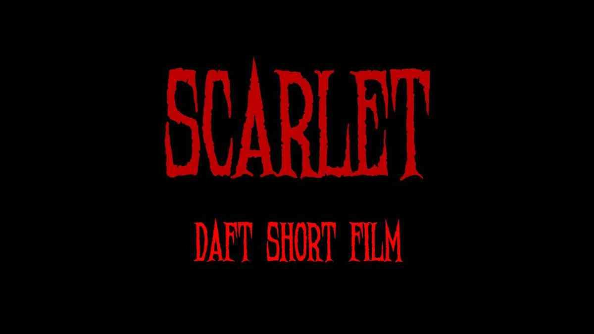 Scarlet - DAFT Short Film