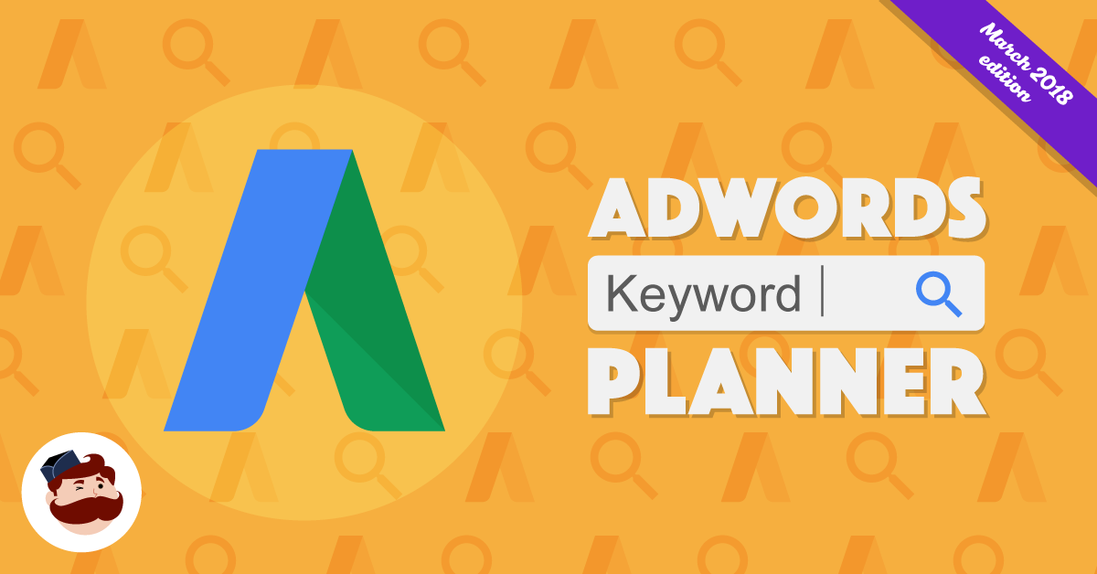 Google Keyword Tool: How To Use The Keyword Planner For AdWords