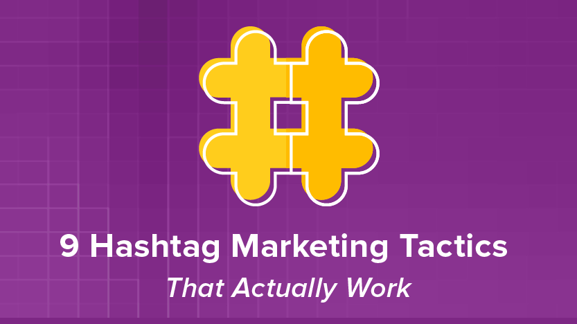 9 Hashtag Marketing Tactics That Actually Work | Simply Measured