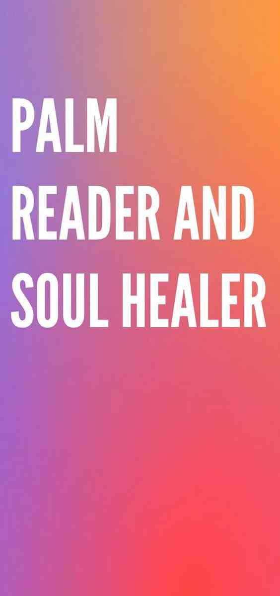 Palm Reader And Soul Healer