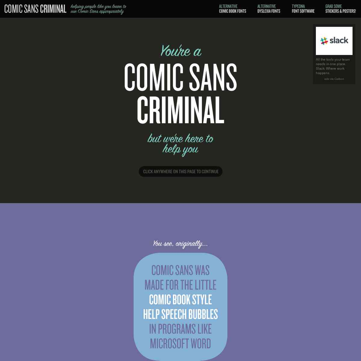 Comic Sans Criminal - There's help available for people like you!