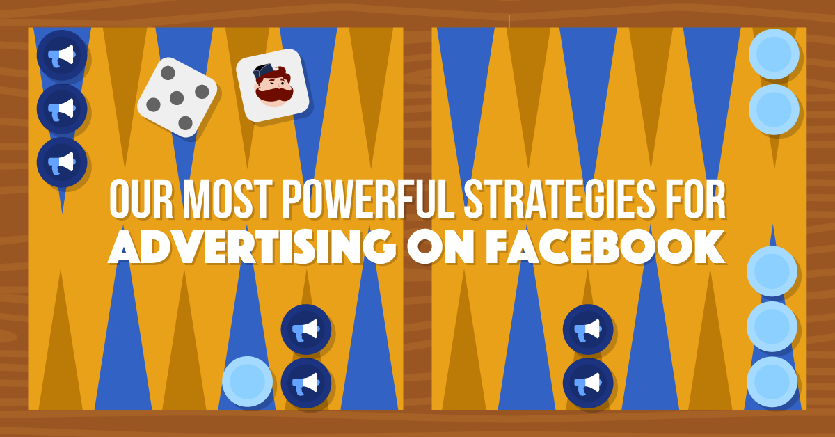 16 of Our Most Powerful Strategies For Advertising On Facebook