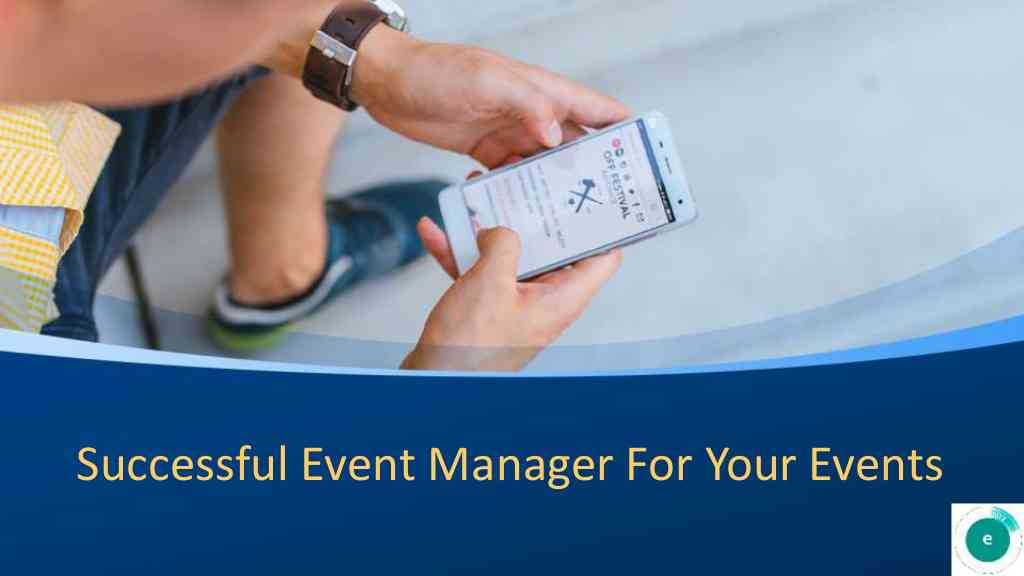 Successful Event Manager For Your Events