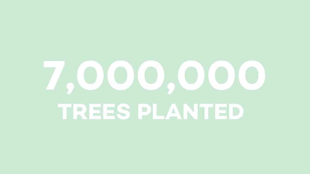 7 million trees