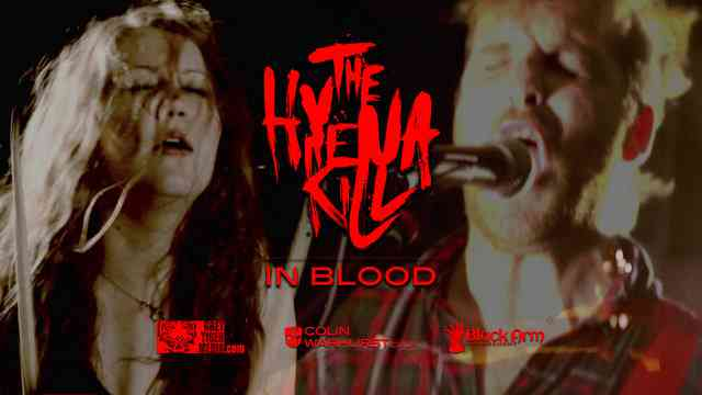 """""""In Blood"""" - Hyena Kill - Directed by Colin Warhurst"""